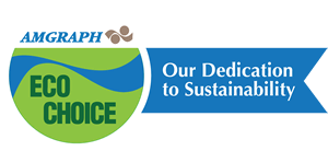 Amgraph Eco-Choice Our Dedication to Sustainability